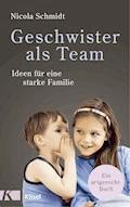 Geschwister als Team - Nicola Schmidt - E-Book