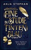 Eine Studie in Tintenblau - Anja Stephan - E-Book