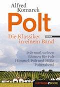 Polt - Die Klassiker in einem Band - Alfred Komarek - E-Book