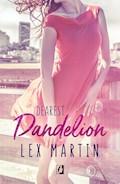 Dandelion. Dearest. Tom 2 - Lex Martin - ebook