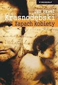 Zapach kobiety - Jan Paweł Krasnodębski - ebook