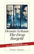 The Drop - Bargeld - Dennis Lehane - E-Book