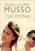 7 lat później... - Guillaume Musso - ebook + audiobook