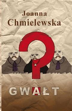 Gwałt - Joanna Chmielewska - ebook