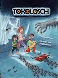 Tokolosch - Christian Martin Boness - E-Book