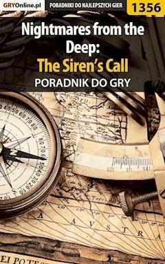 "Nightmares from the Deep: The Siren's Call - poradnik do gry - Norbert ""Norek"" Jędrychowski - ebook"