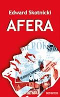 Afera - Edward Skotnicki - ebook