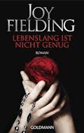 Lebenslang ist nicht genug - Joy Fielding - E-Book