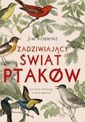 Zadziwiający świat ptaków - Jim Robbins - ebook