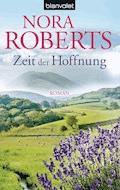 Zeit der Hoffnung - Nora Roberts - E-Book