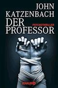 Der Professor - John Katzenbach - E-Book