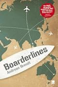 Boarderlines - Andreas Brendt - E-Book