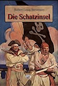 Die Schatzinsel (Illustriert) - Robert Louis Stevenson - E-Book