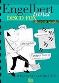 Engelbert tanzt Disco Fox - Marion Becker-Richter - E-Book
