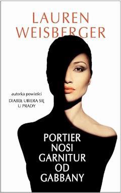 Portier nosi garnitur od Gabbany - Lauren Weisberger - ebook