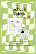 Schachtaktik to go - Tim Martin - E-Book