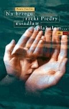 Na brzegu rzeki Piedry usiadłam i płakałam - Paulo Coelho - ebook