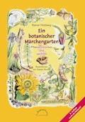 Ein botanischer Märchengarten - Rainer Hohberg - E-Book