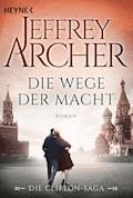Die Wege der Macht - Jeffrey Archer - E-Book