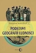 Podstawy geografii ludności - Dobiesław Jędrzejczyk - ebook