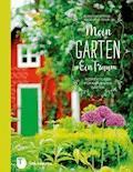 Mein Garten - Ein Traum - Ellen Forsström - E-Book