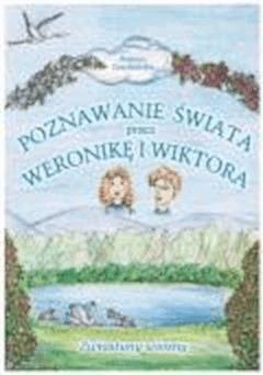 Zwiastuny wiosny. Poznawanie świata przez Weronikę i Wiktora  - Danuta Lewdańska - ebook