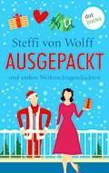 Ausgepackt - Steffi von Wolff - E-Book