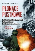 Płonące pustkowie. Warszawa od upadku Powstania do stycznia 1945. Relacje świadków - Marcin Ludwicki - ebook