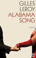 Alabama Song - Gilles Leroy - E-Book