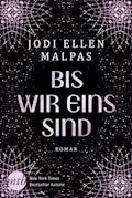 Bis wir eins sind - Jodi Ellen Malpas - E-Book