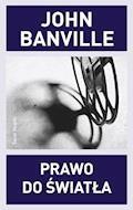 Prawo do światła - John Banville - ebook