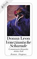 Venezianische Scharade - Donna Leon - E-Book
