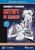 Bitwy w mroku - Zbigniew Flisowski - audiobook