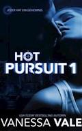 Hot Pursuit - 1 - Vanessa Vale - E-Book