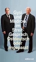 Ostdeutsch oder angepasst - Gregor Gysi - E-Book