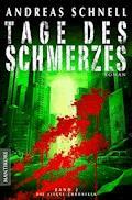 Tage des Schmerzes - Andreas Schnell - E-Book