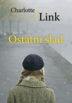 Ostatni ślad - Charlotte Link - ebook