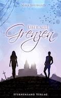 Über alle Grenzen: Anna und Yasin - Maya Shepherd - E-Book