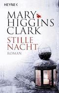 Stille Nacht - Mary Higgins Clark - E-Book
