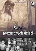 Świat porzuconych dzieci - Jadwiga Wojtczak-Jarosz - ebook