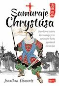 Samuraje Chrystusa - Jonathan Clements - ebook