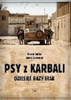 Psy z Karbali - Marcin Górka; Adam Zadworny - ebook