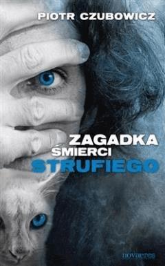 Zagadka śmierci Strufiego - Piotr Czubowicz - ebook