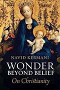 Wonder Beyond Belief - Navid Kermani - E-Book