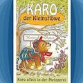 Karo allein in der Metzgerei (Karo der Kleinstlöwe 4) - Helmut Jost - Hörbüch