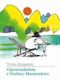 Opowiadania z Doliny Muminków - Tove Jansson - ebook