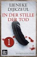 In der Stille der Tod - Teil 1 - Lieneke Dijkzeul - E-Book