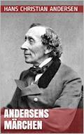 Andersens Märchen - Hans Christian Andersen - E-Book