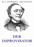 Der Improvisator - Hans Christian Andersen - E-Book