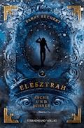 Elesztrah (Band 2): Asche und Schnee - Fanny Bechert - E-Book